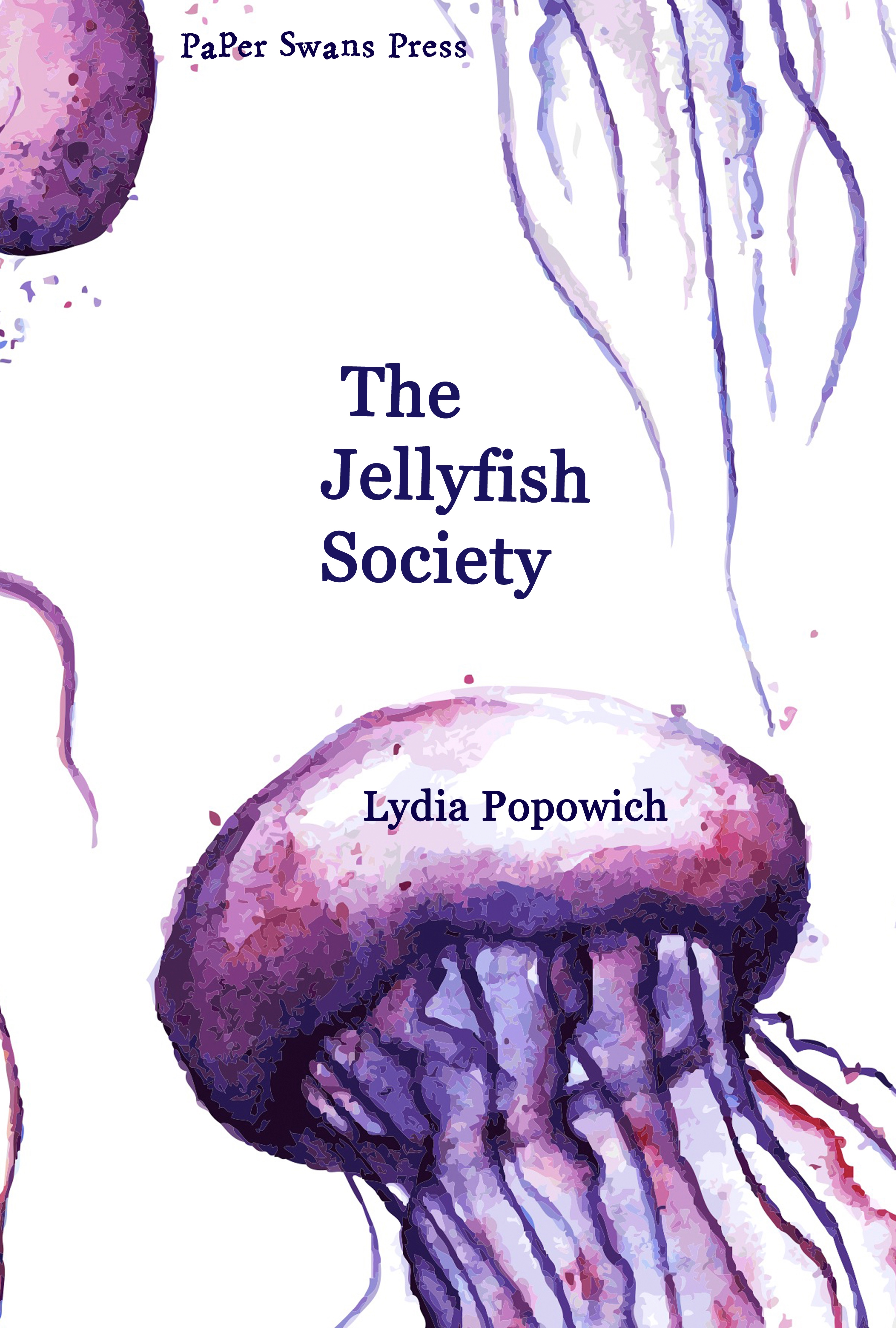 The Jellyfish Society - Paper Swans Press