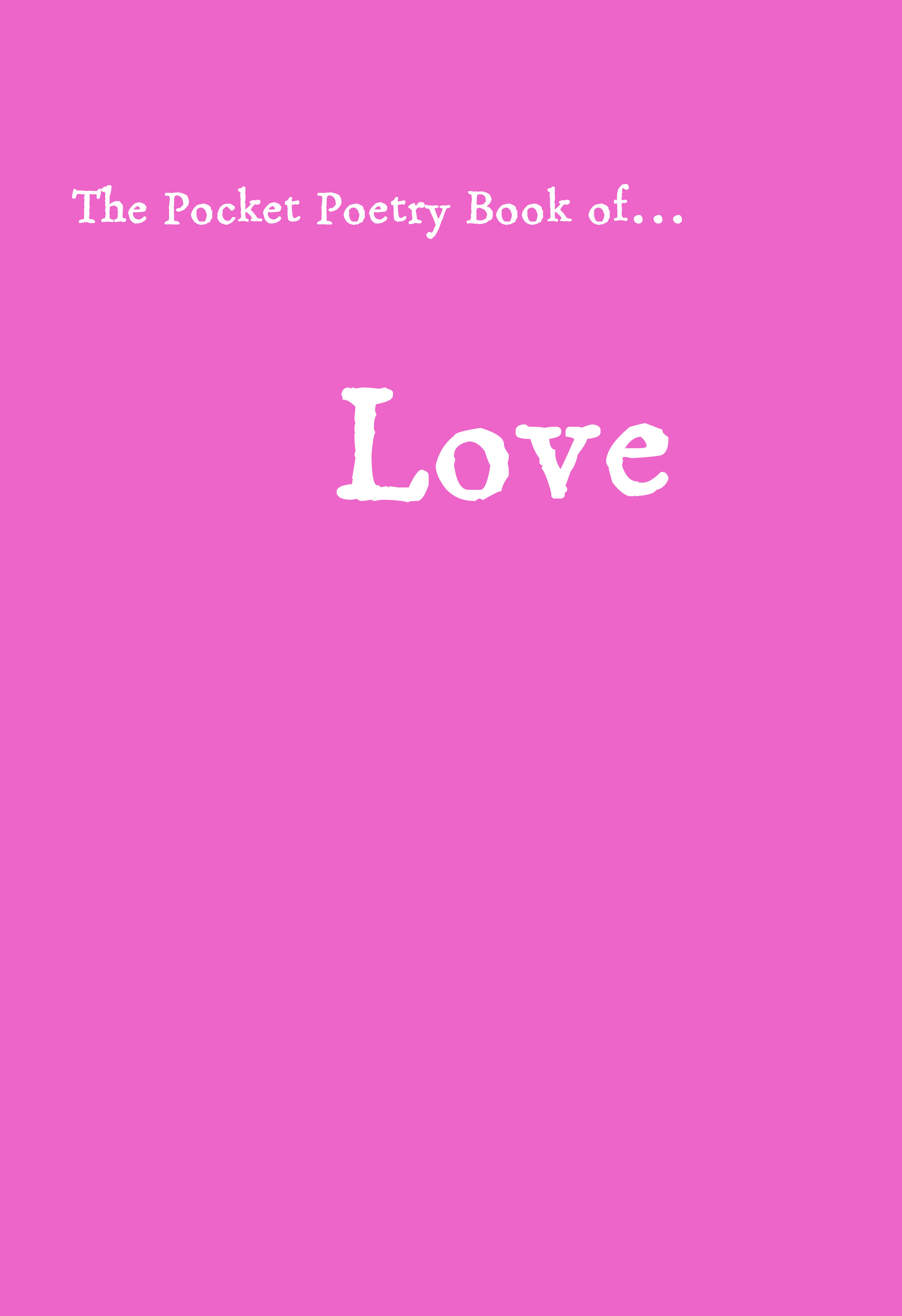 The Pocket Poetry Book of Love